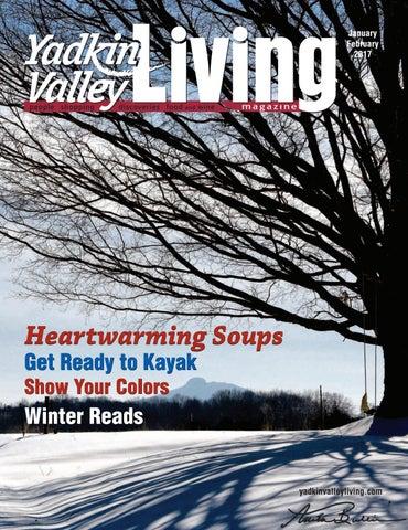 c8df6238 Yadkin Valley Living Jan-Feb 2017 by Yadkin Valley Magazine - issuu