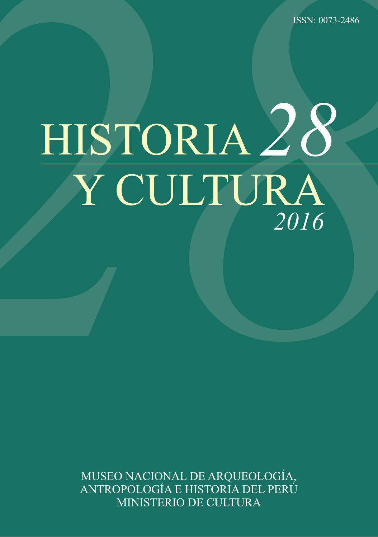 Revista Historia y Cultura 28 by Ministerio de Cultura - issuu