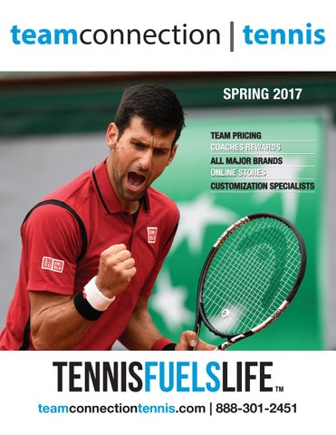 d5e436482 Spring 2017 Tennis Catalog by Team Connection - issuu