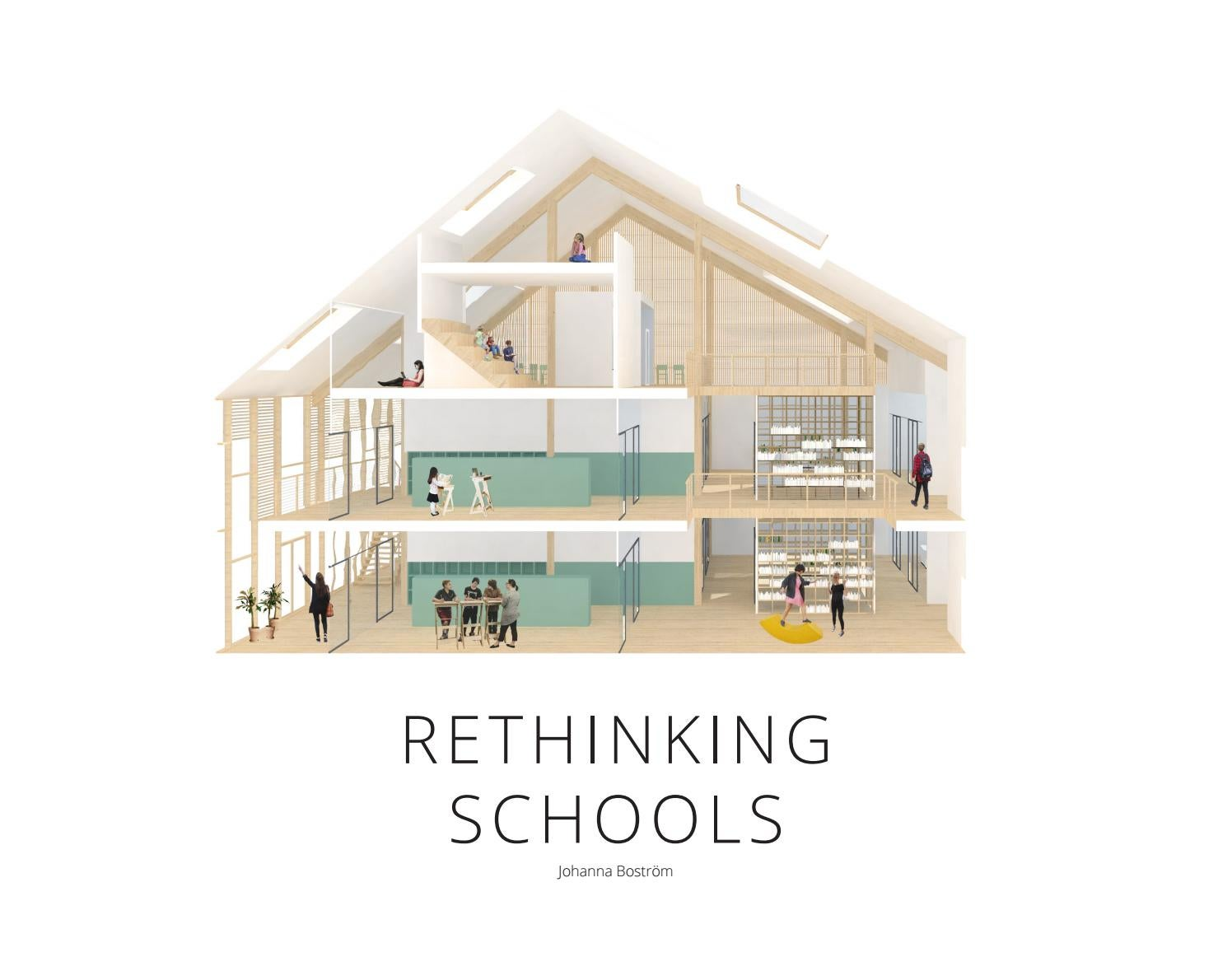 Rethinking Classroom Design ~ Rethinking schools master thesis architecture by johanna