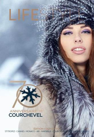 cd7c96d79d4e LIFESTYLE Magazine - Courchevel 2016 2017 by Home Agency Media - issuu