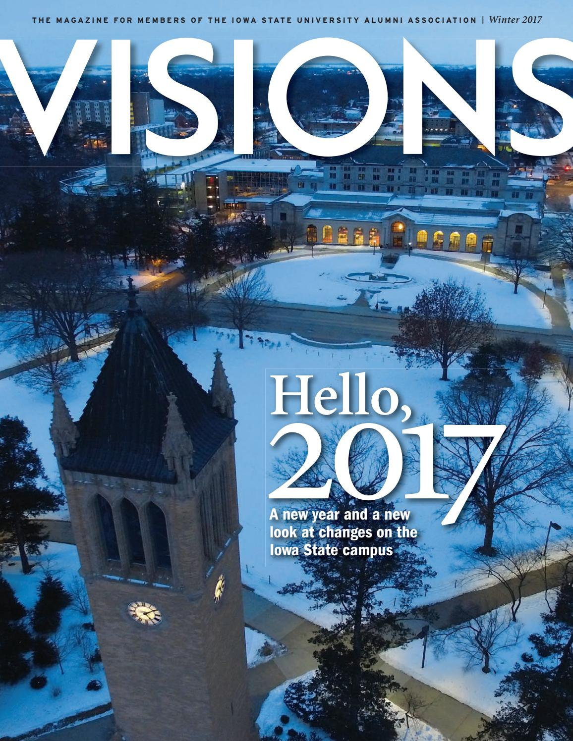 VISIONS Magazine: Winter 2017 Issue by Iowa State University Alumni  Association - issuu
