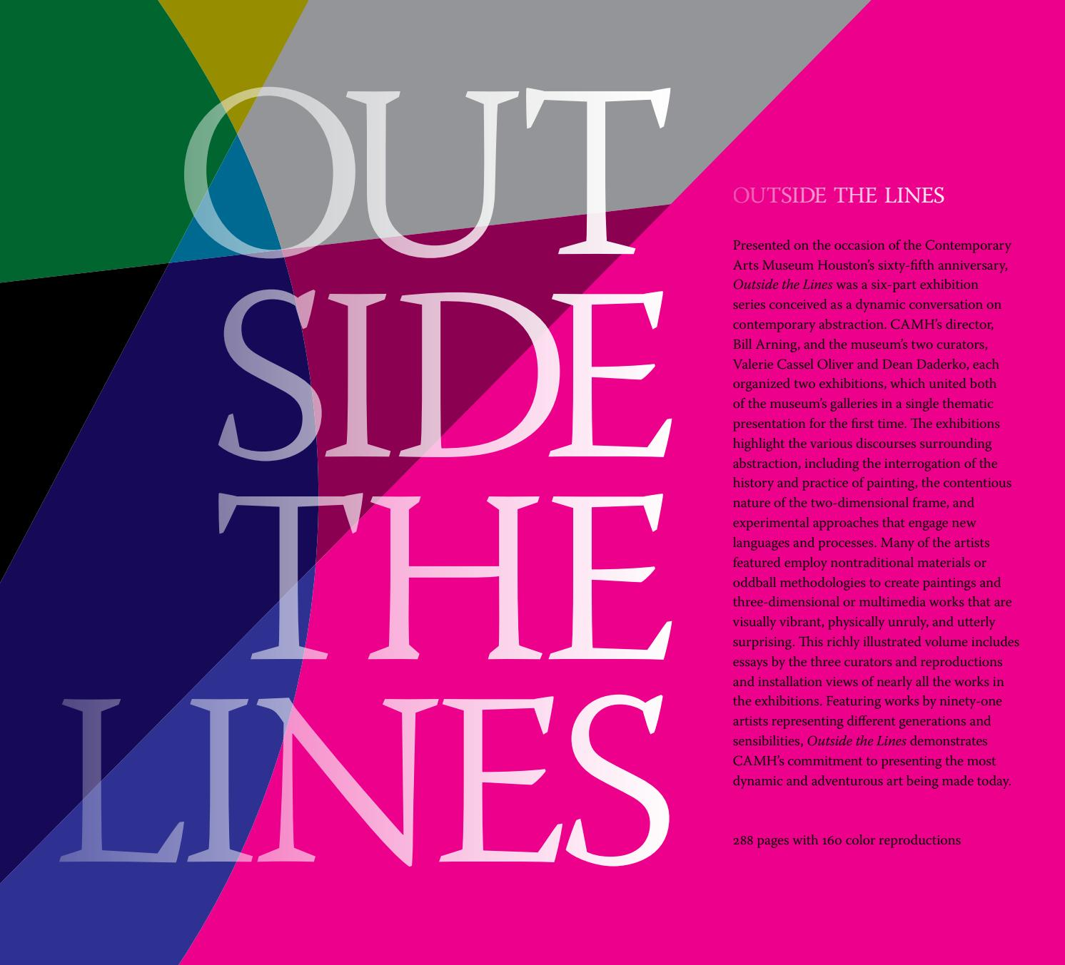 Outside The Lines By Contemporary Arts Museum Houston Issuu