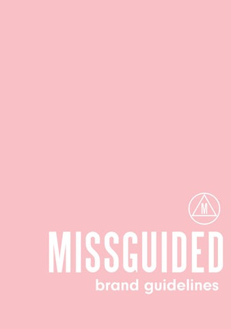 Missguided Brand Book by Sophie Ottewell - issuu fddad14e1fdc8