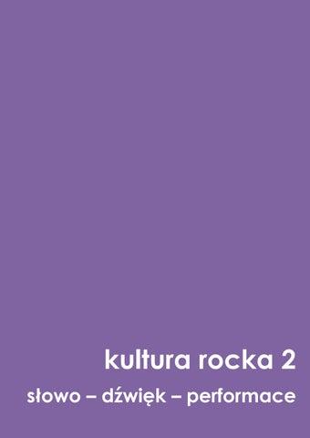 7a2b1e56c Kultura rocka 2 słowo dźwięk performance (2) by Prolog - issuu