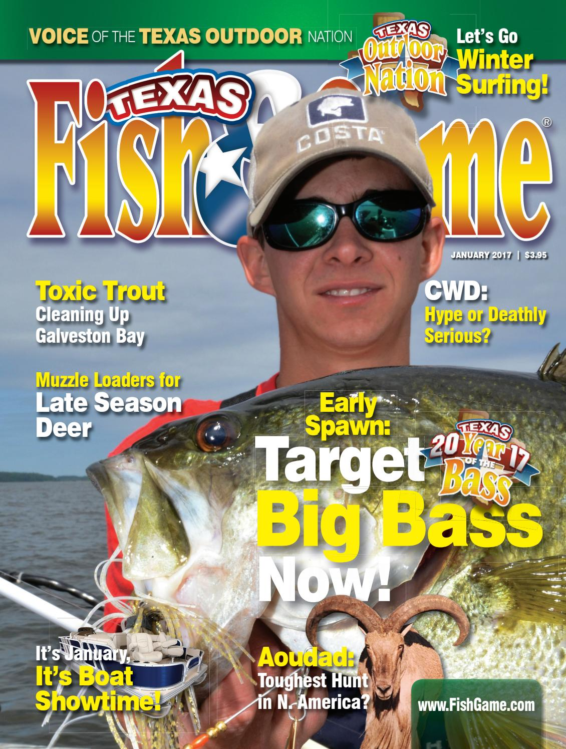 Texas fish game january 2017 by texas fishing and for Texas game and fish