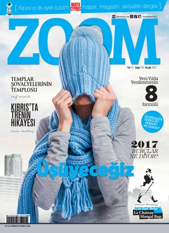 adff9bc87e365 Zoom ocak 2017 issuu 119 by ZOOM MAGAZINE GROUP - issuu