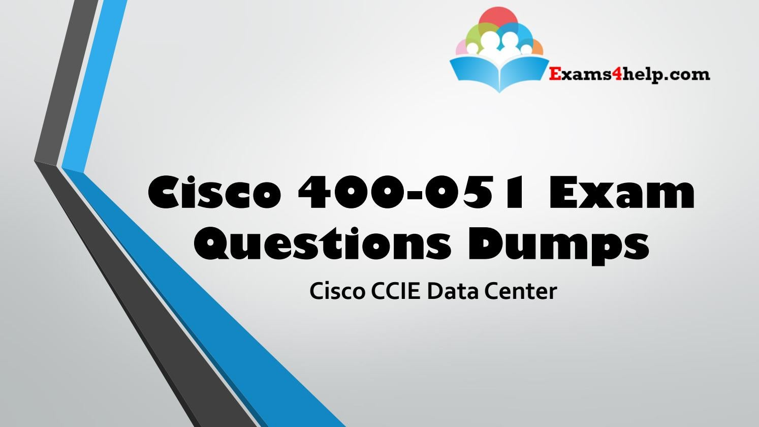 Cisco 400-051 Questions Answers by exams4help - issuu
