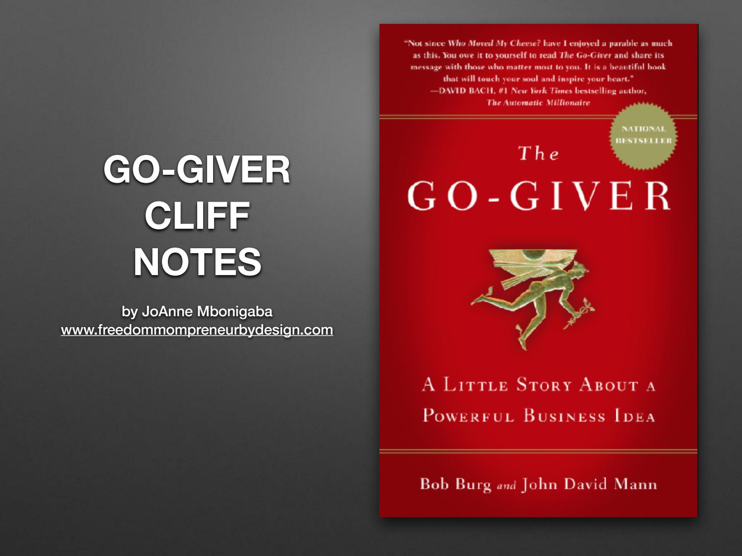 the go giver Sell the go-giver way learn to effectively communicate your value and discover how much more fun, less stressful, and more profitable selling can be if you want to enjoy more satisfying client.