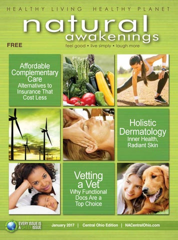 Natural Awakenings Central Ohio - January 2017 issue by NA Central