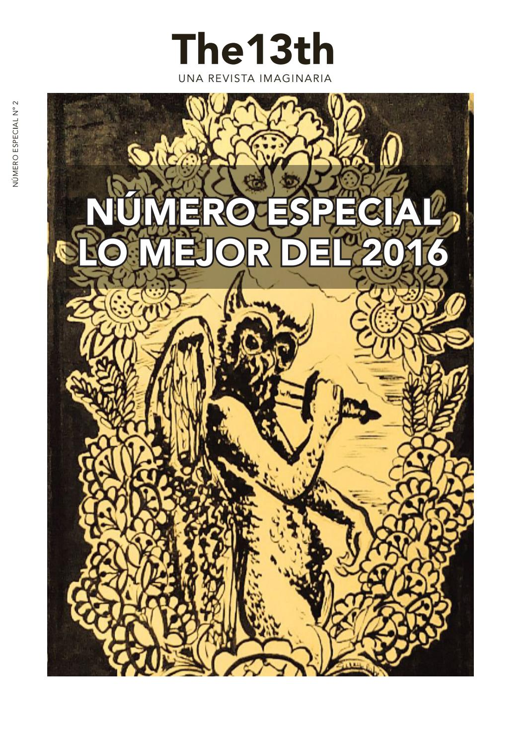 Lo Mejor del 2016 - Número Especial by Revista The 13th - issuu