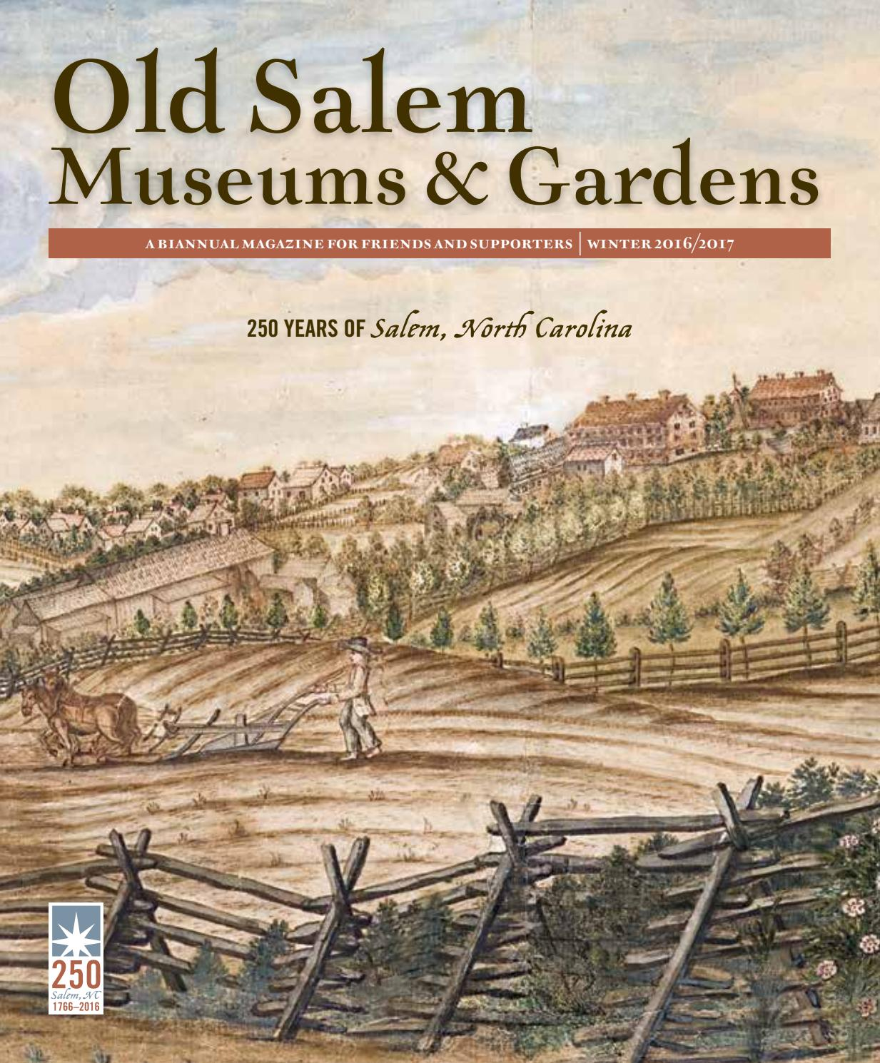 Old Salem Museums Gardens Magazine By Old Salem Museums Gardens Issuu