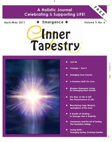 """Inner Tapestry """"Emergence"""" April May 2011 by HeartGlow issuu"""