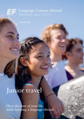 Language Courses Abroad Students ages 13-15 www.ef.com