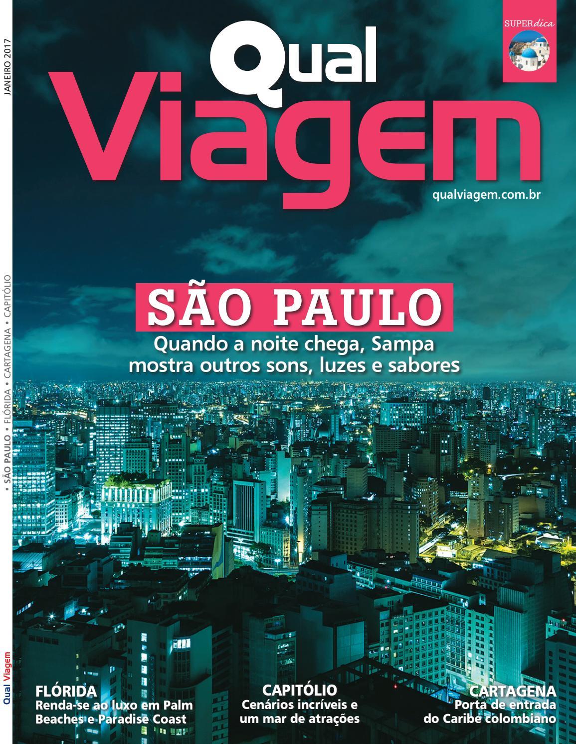 4bbc1d1b1591d Revista Qual Viagem Edição 38 - Janeiro   2017 by Editora Qual - issuu