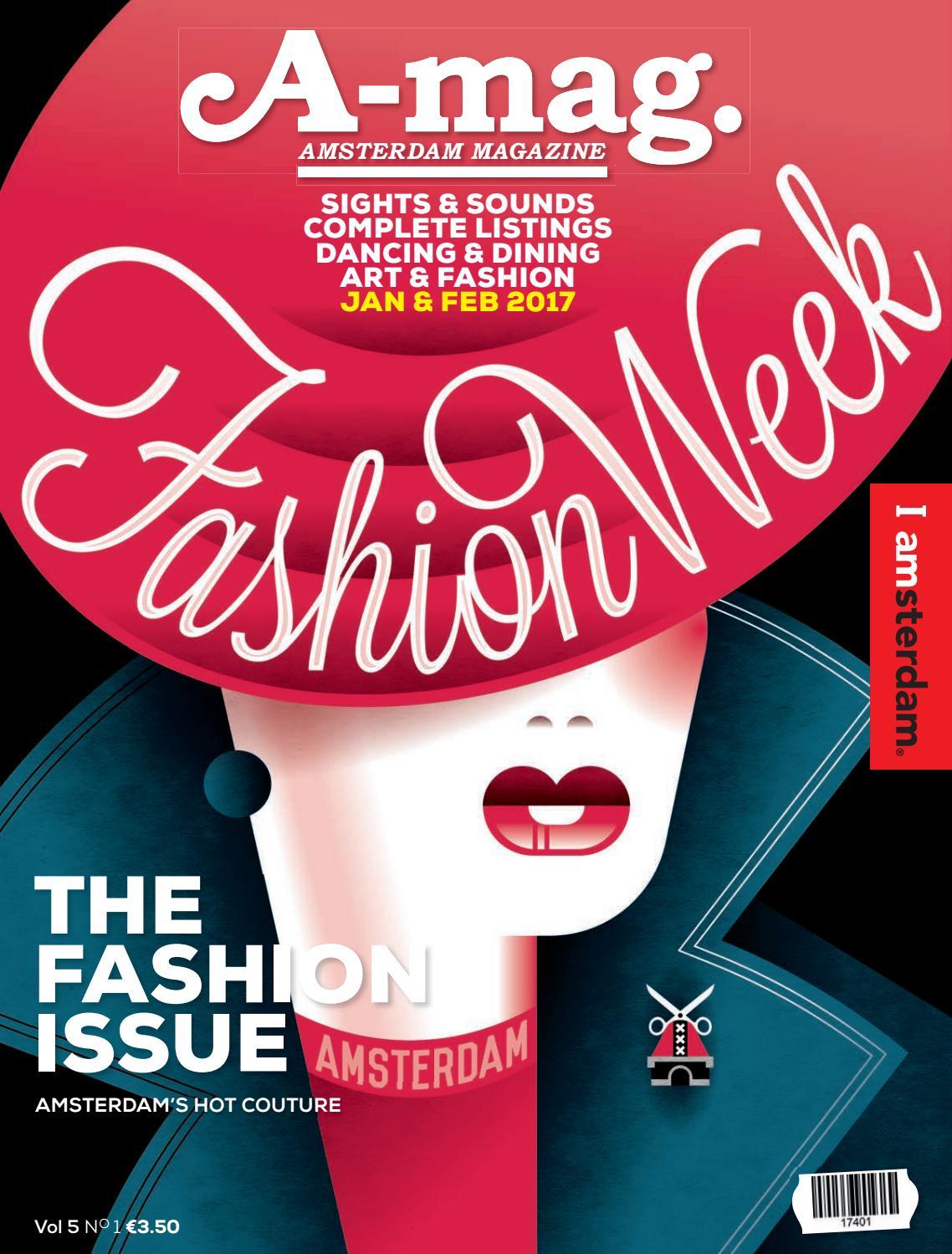 A-mag - Amsterdam Magazine - Vol  5, No  1 - Jan/Feb 2017 by
