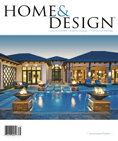 Home Amp Design Magazine 2017 Southwest Florida Edition By