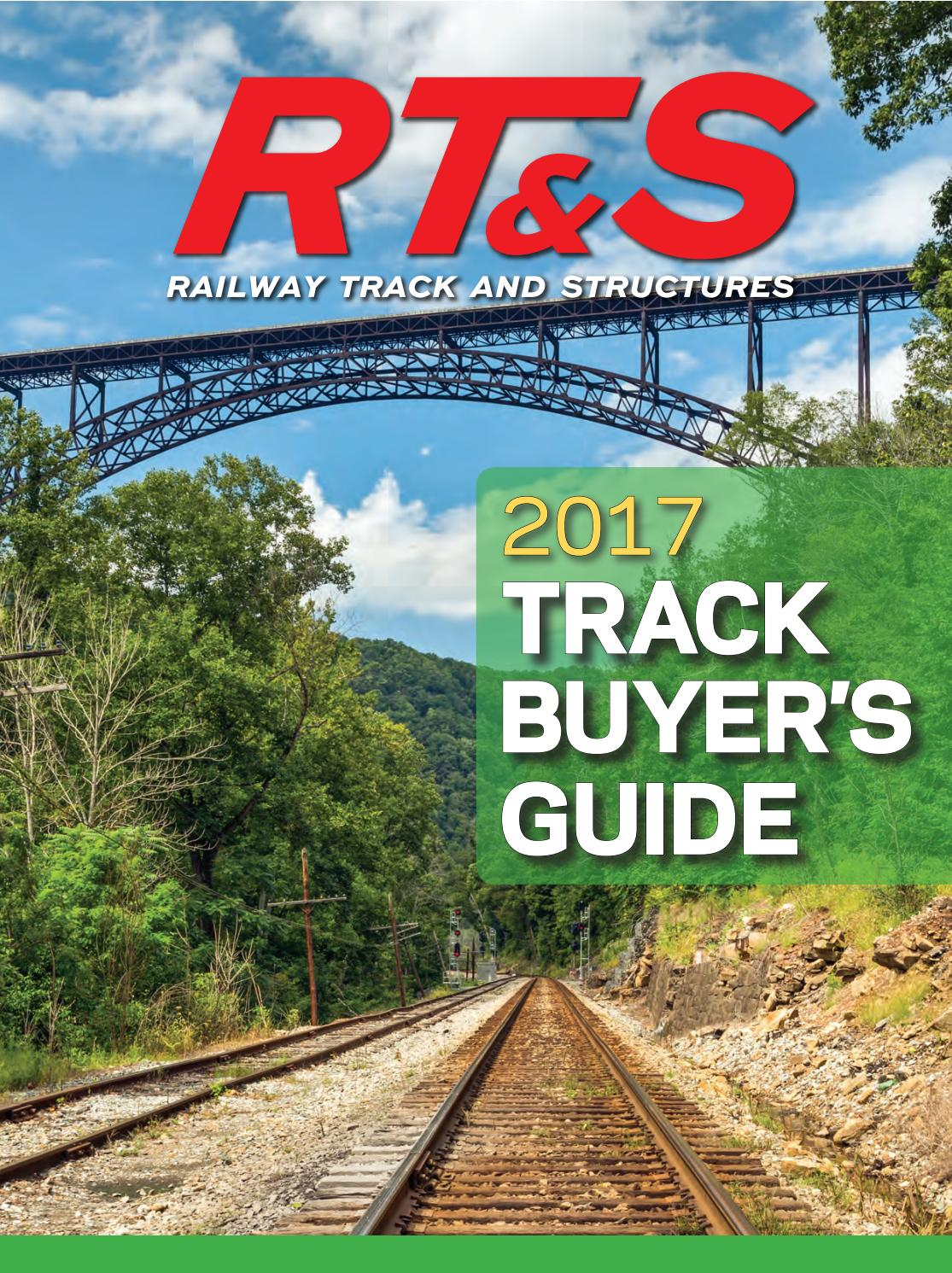 2017 RT&S Track Buyer's Guide by Railway Track & Structures