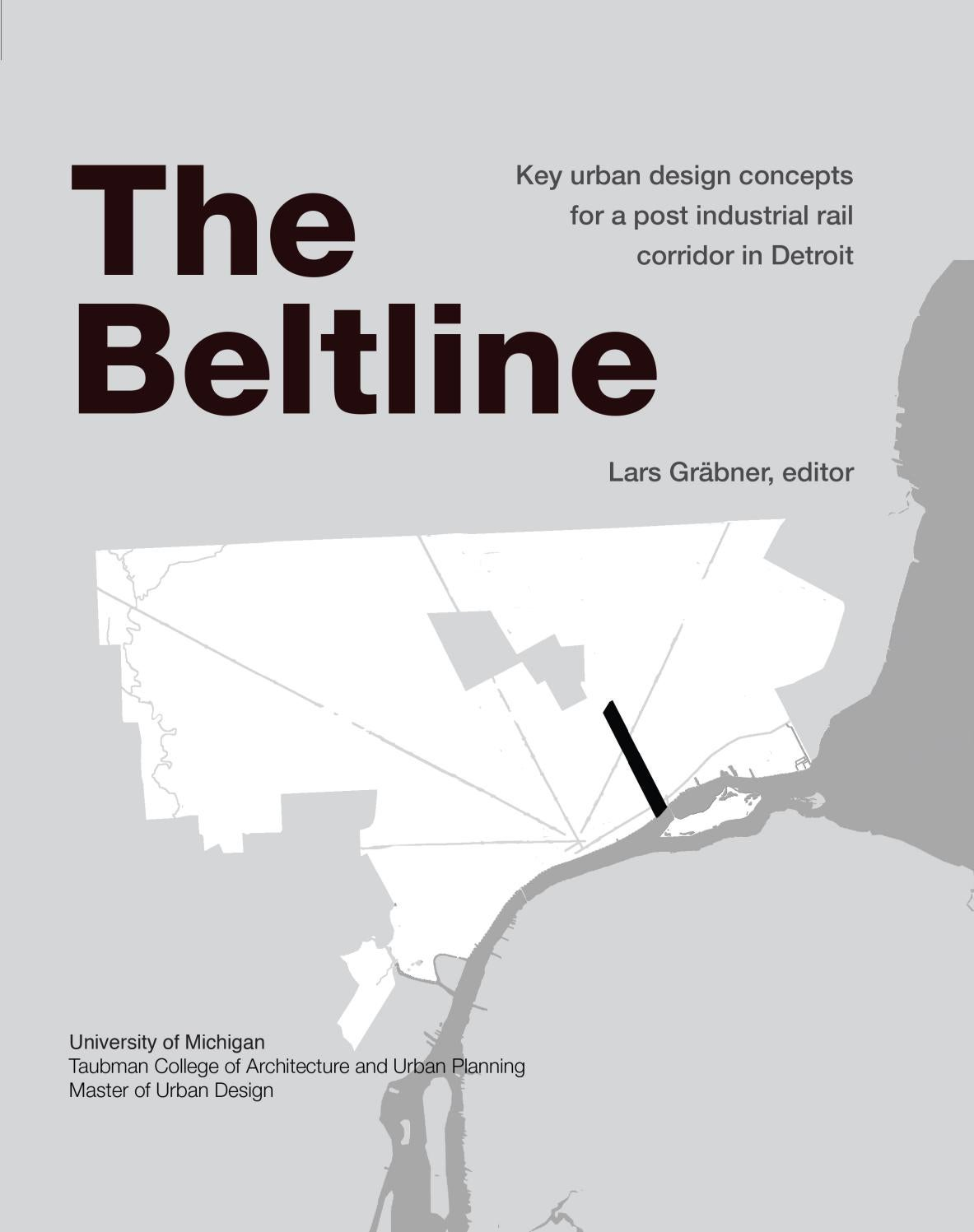 MUD - Detroit - The Beltline by Taubman College of Architecture ...