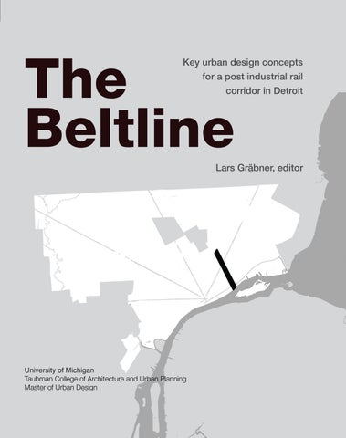 9483280d1cd MUD - Detroit - The Beltline by Taubman College of Architecture and ...