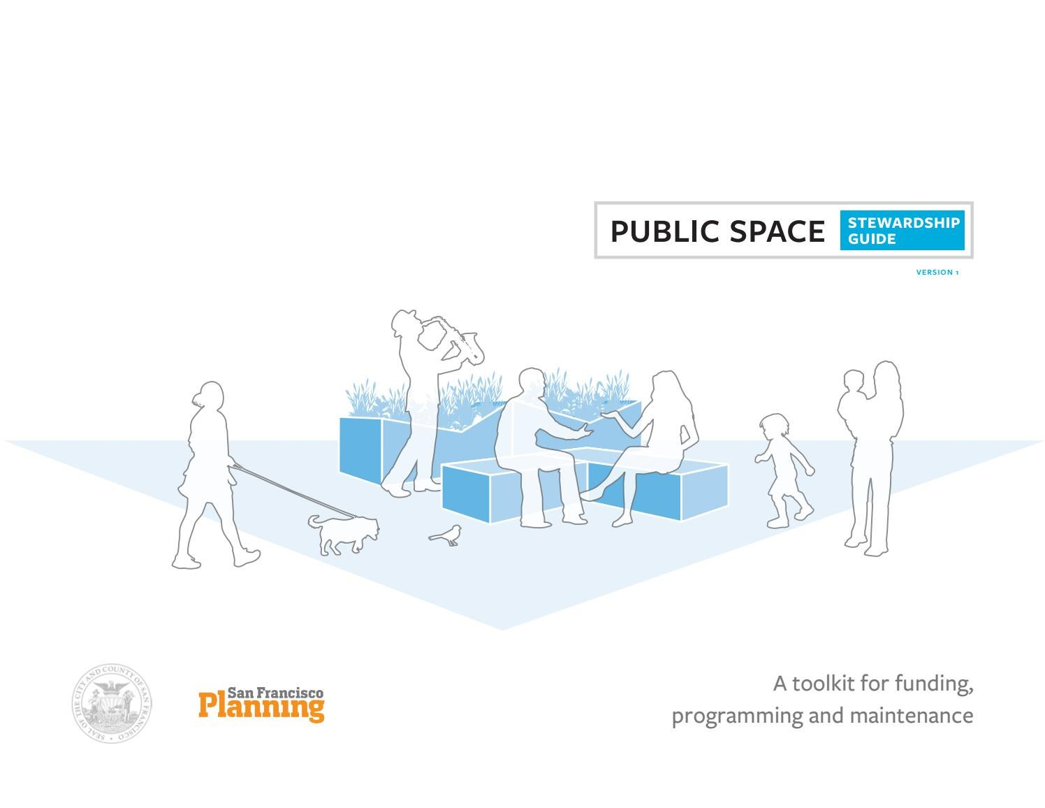 Public Space Stewardship Guide by The Street Plans