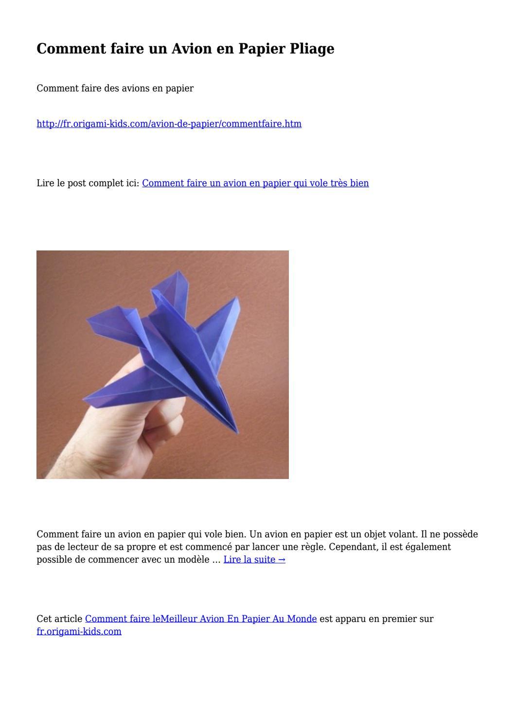 Bien-aimé Comment faire un Avion en Papier Pliage by Laura Hose - issuu ZP71