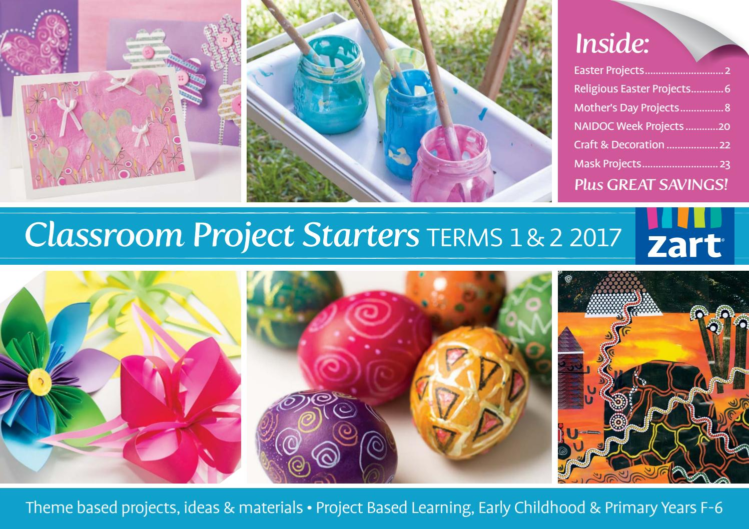 Classroom Project Starters Terms 1 2 2017 By Zart Art Craft And