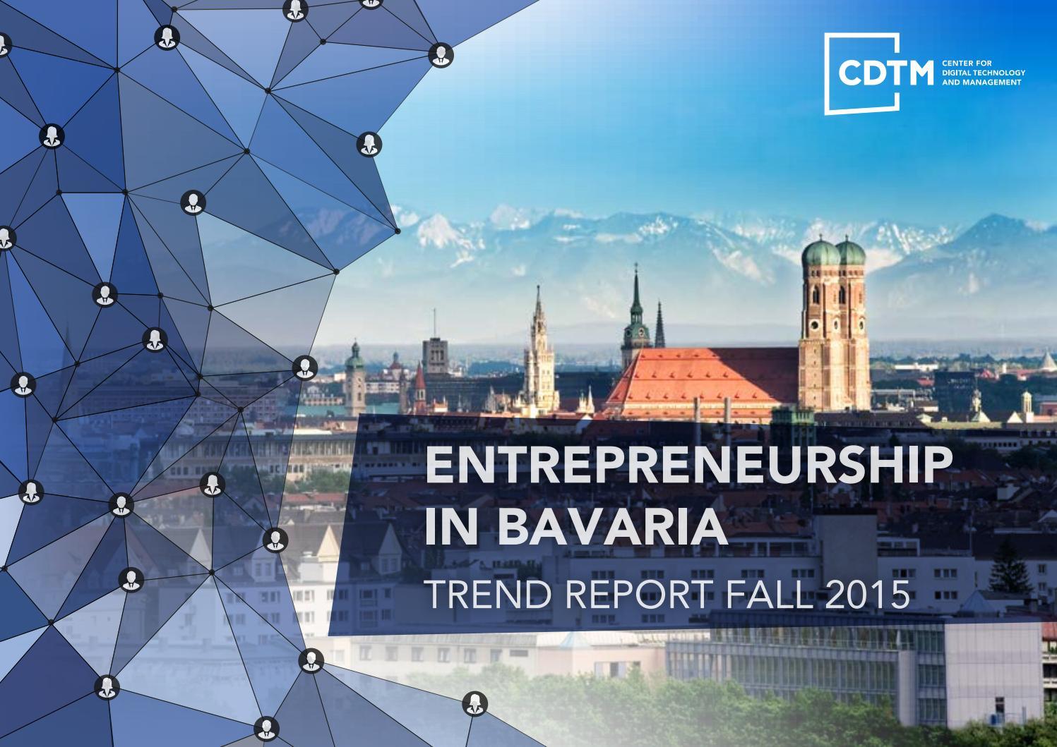 CDTM Trend Report: Entrepreneurship in Bavaria by Center for