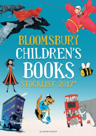 Bloomsbury Childrens Books Stocklist 2017 By Publishing