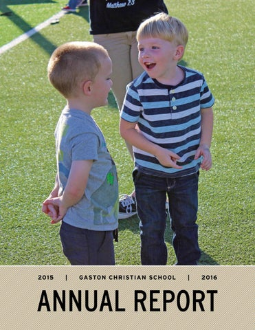 Gaston Christian School 2015 16 Annual Report By Randyerwin70 Issuu