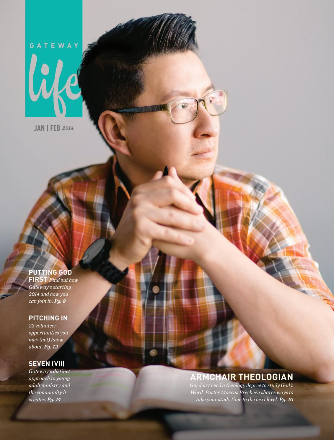 Gateway Life January February 2014 By Gateway Church Issuu