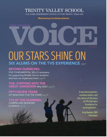 new concept 57521 e676d TVS Trojan Voice Magazine, Fall 2016 by Trinity Valley School - issuu