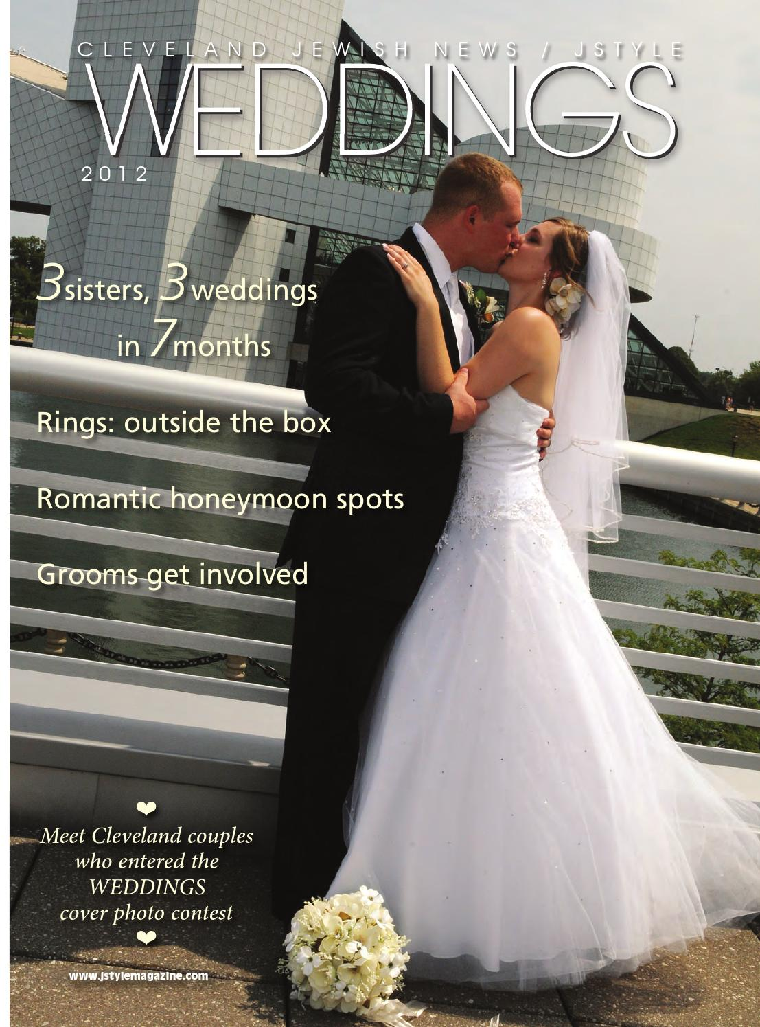 Jstyle Weddings 2012 By Cleveland Jewish Publication Company Issuu