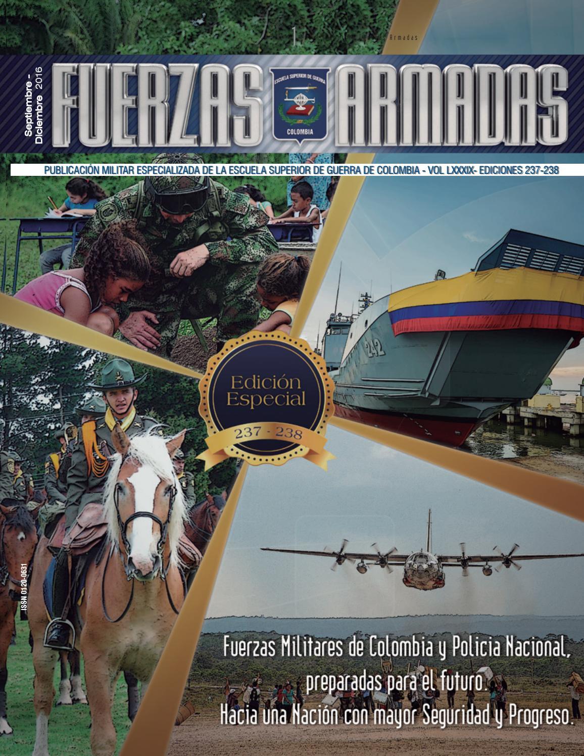 Revista Fuerzas Armadas Edición 237 - 238 by Escuela Superior de ...