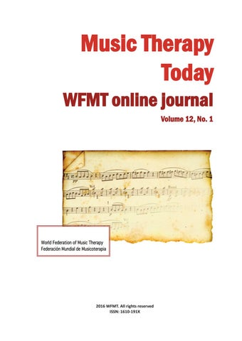 Music Therapy Today Vol 12 No 1 By World Federation Of
