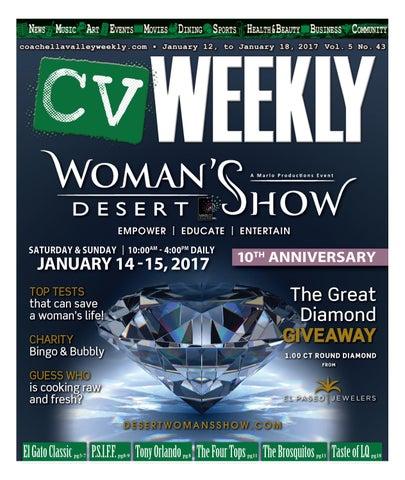 Coachella Valley Weekly - January 12 to January 18, 2017 Vol