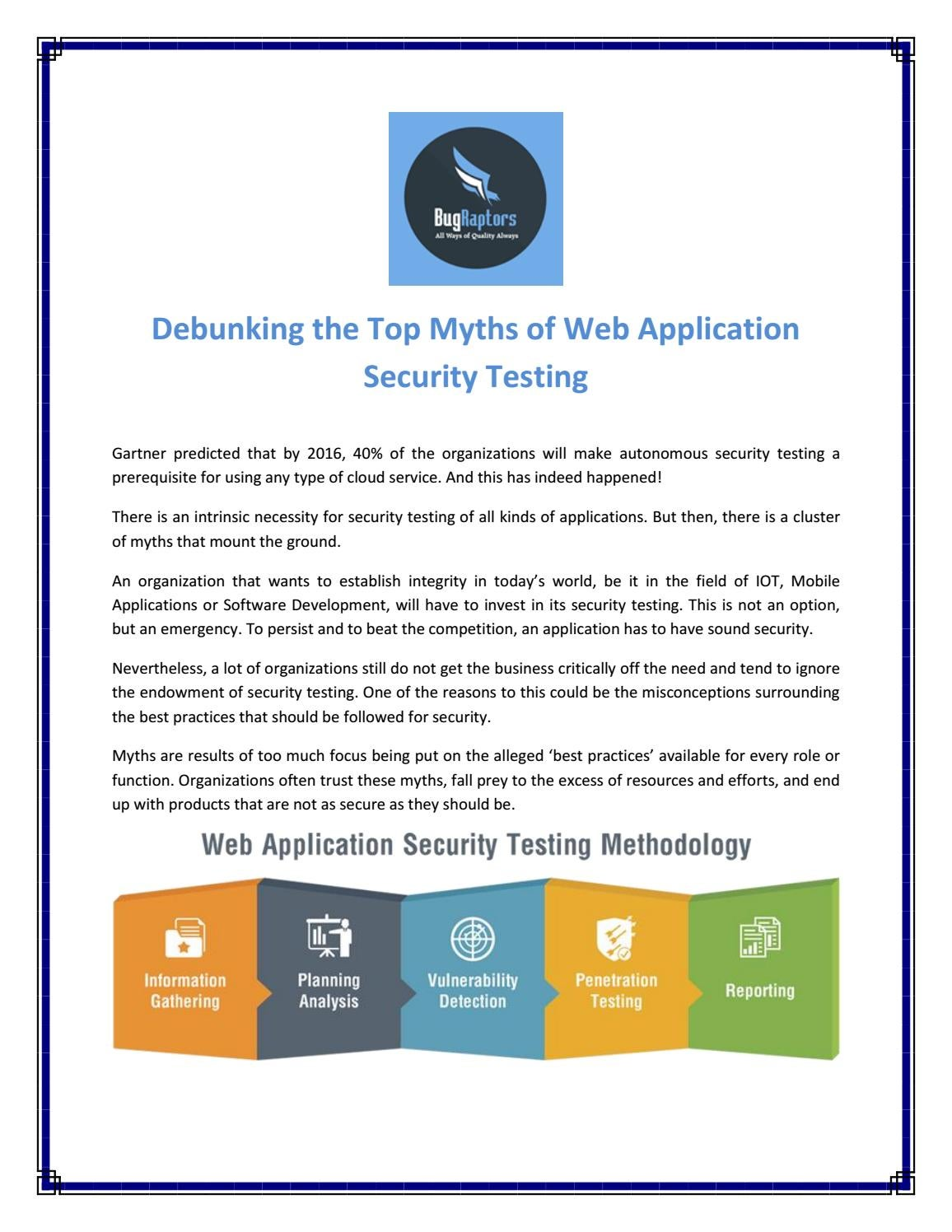 Myths of web application security testing by BugRaptors - issuu