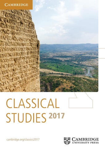 Classical Studies Catalogue 2017 By Cambridge University Press Issuu