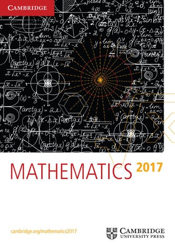 eed71861575 Mathematics Catalogue 2017 by Cambridge University Press - issuu