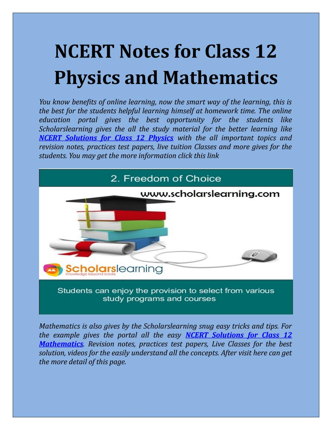 Ncert notes for class 12 physics and mathematics by Scholars