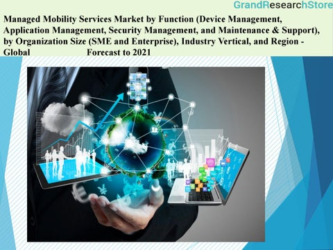 Managed mobility services market global forecast to 2021 by