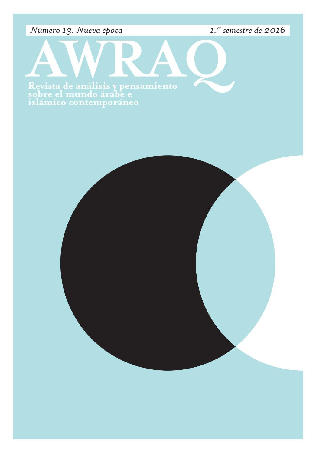 Revista Awraq nº13 by Casa Árabe - issuu
