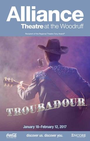 Troubadour At The Alliance Theatre By Encore Atlanta Issuu