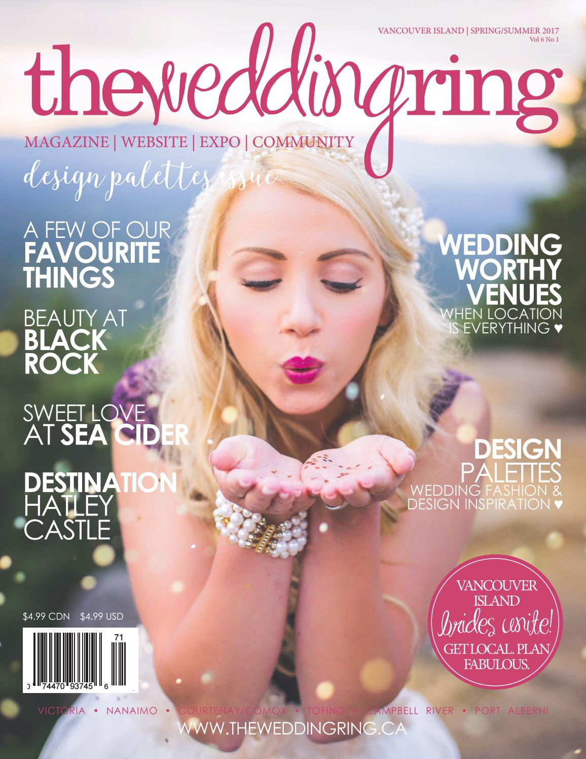 The Wedding Ring Magazine VANCOUVER ISLAND & BC Spring summer 2017 ...