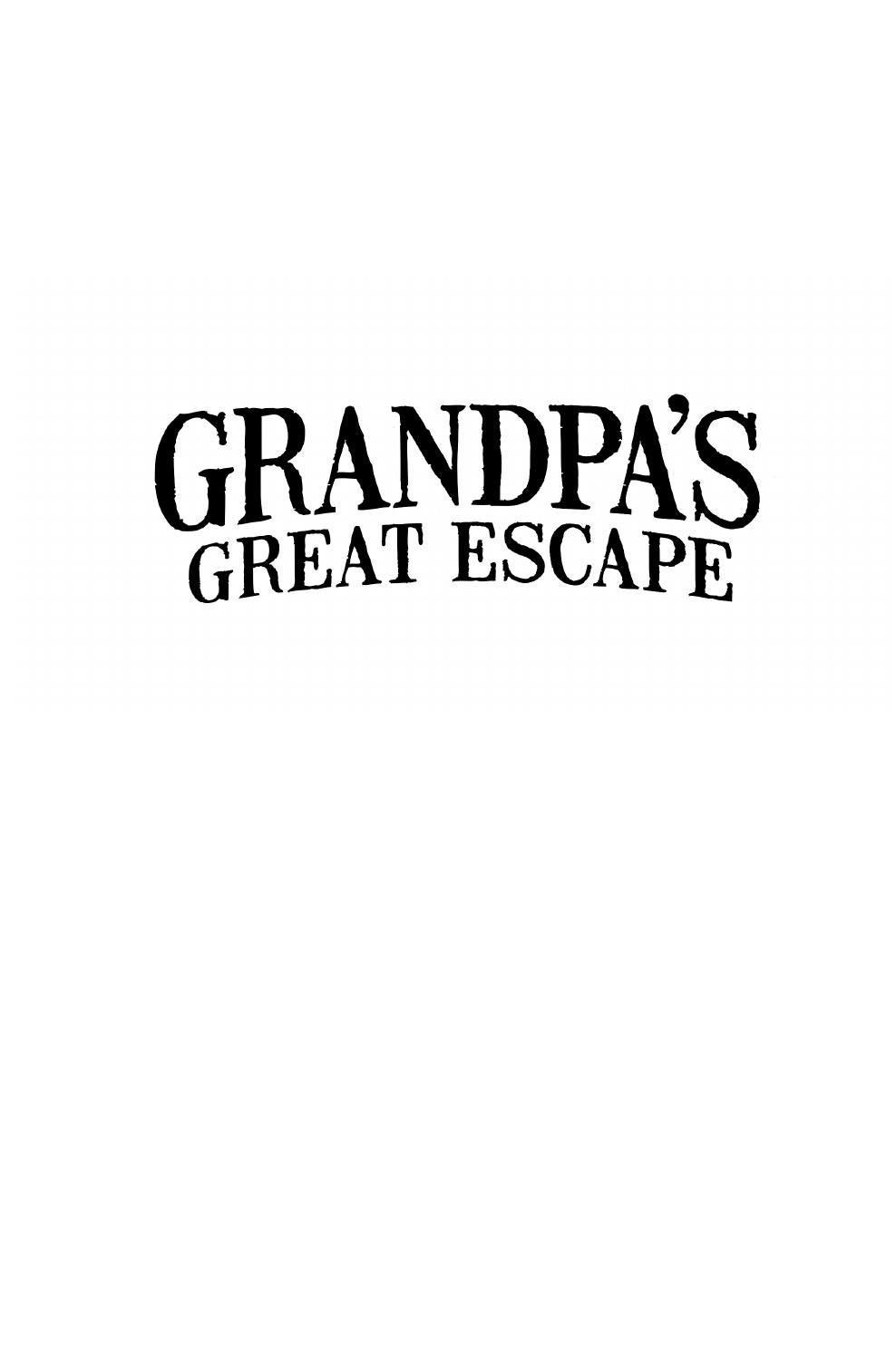 Grandpas great escape by david walliams illustrated by tony ross grandpas great escape by david walliams illustrated by tony ross by harpercollins childrens books issuu fandeluxe Image collections