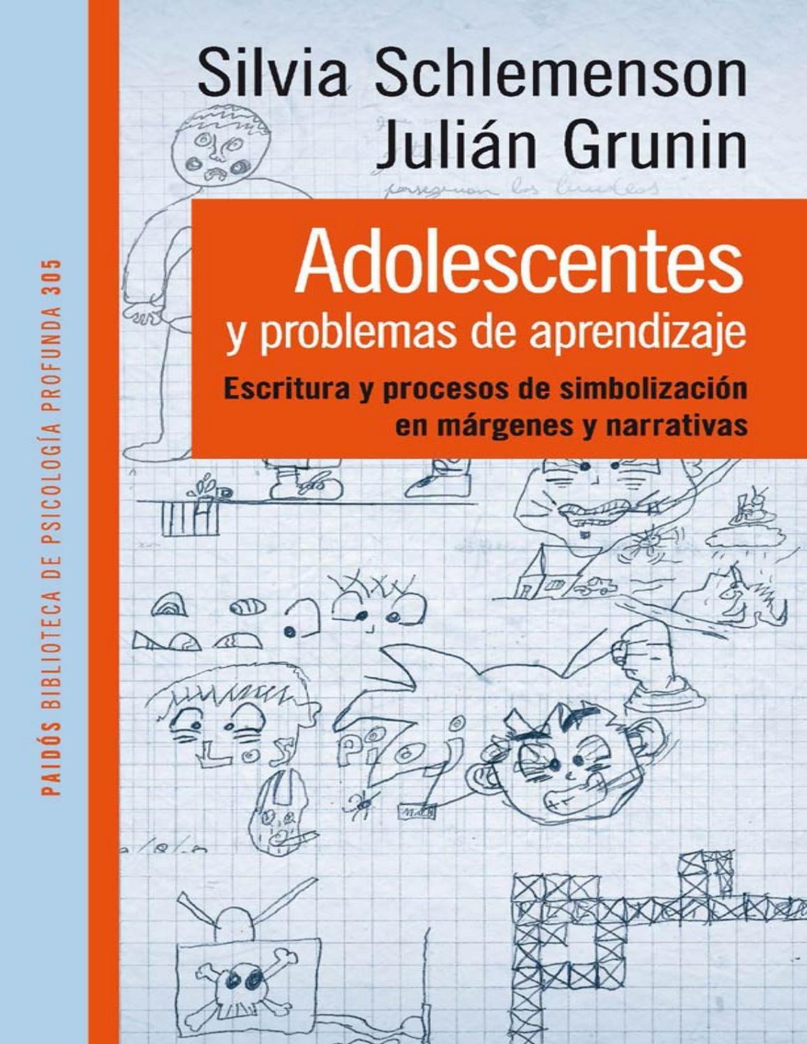 Libro adolescentes y problemas de aprendizaje silvia schlemenson y ...