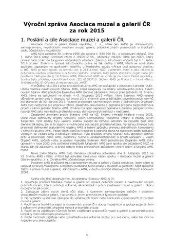 Výroční zpráva Asociace muzeí a galerií ČR za rok 2015 1. Poslání a cíle Asociace  muzeí a galerií ČR eaa1302700
