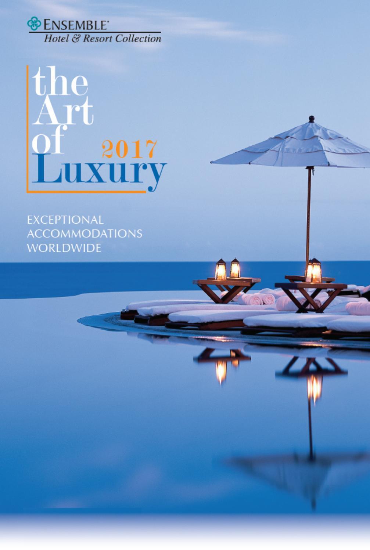 ee3db933db09f Ensemble Hotel & Resort Collection - 2017 Edition by Ensemble Travel - issuu