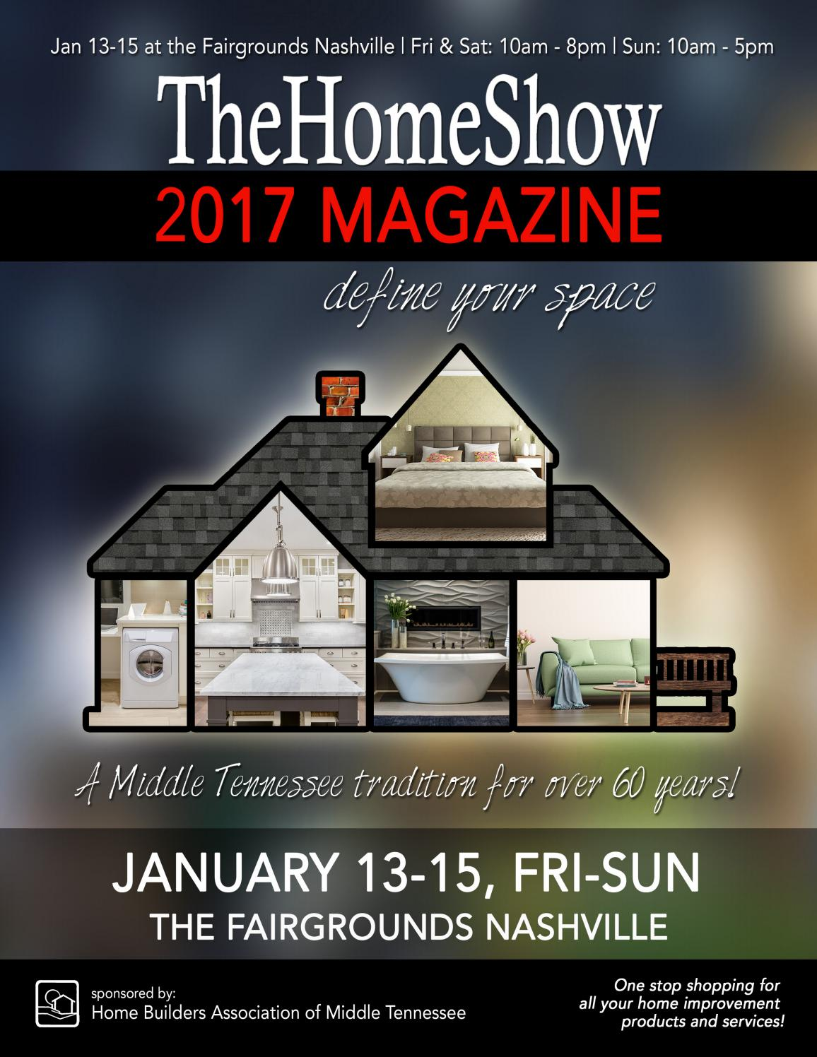 The Home Show 2017 Magazine By Home Builders Association Of Middle Tennessee Hbamt Issuu