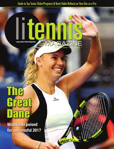 34f98b87a35c0 Long Island Tennis Magazine January   February 2017 by NMP Media ...